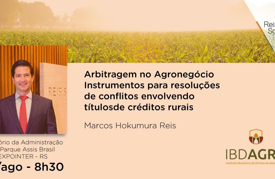 1° Simpósio do IBDAGRO na EXPOINTER - Reis, Souza, Takeishi & Arsuffi
