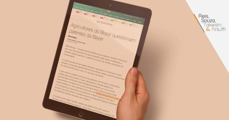 Agricultores do Brasil questionam patentes da Bayer - Reis, Souza, Takeishi & Arsuffi Advogados