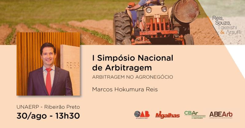 I Simpósio Nacional de Arbitragem em Ribeirao Preto - Reis, Souza, Takeishi & Arsuffi Advogados