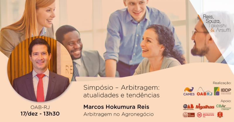 Simpósio - Arbitragem: Atualidades e Tendências - Reis, Souza, Takeishi & Arsuffi Advogados