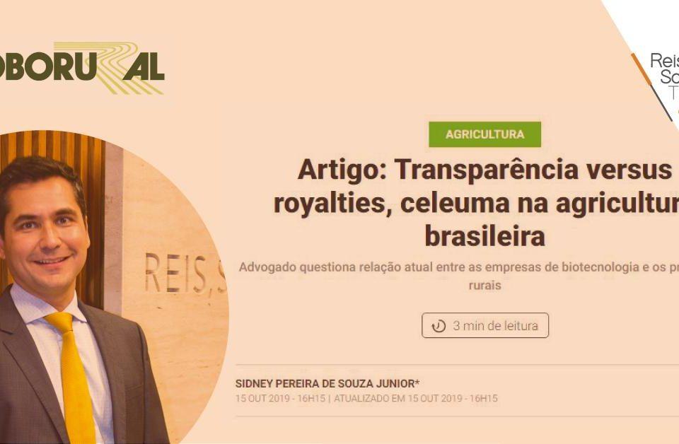 Transparência versus royalties, celeuma na agricultura brasileira - Reis, Souza, Takeishi & Arsuffi Advogados
