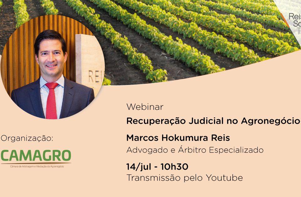 Webinar Recuperação Judicial no Agronegócio - Reis, Souza, Takeishi & Arsuffi